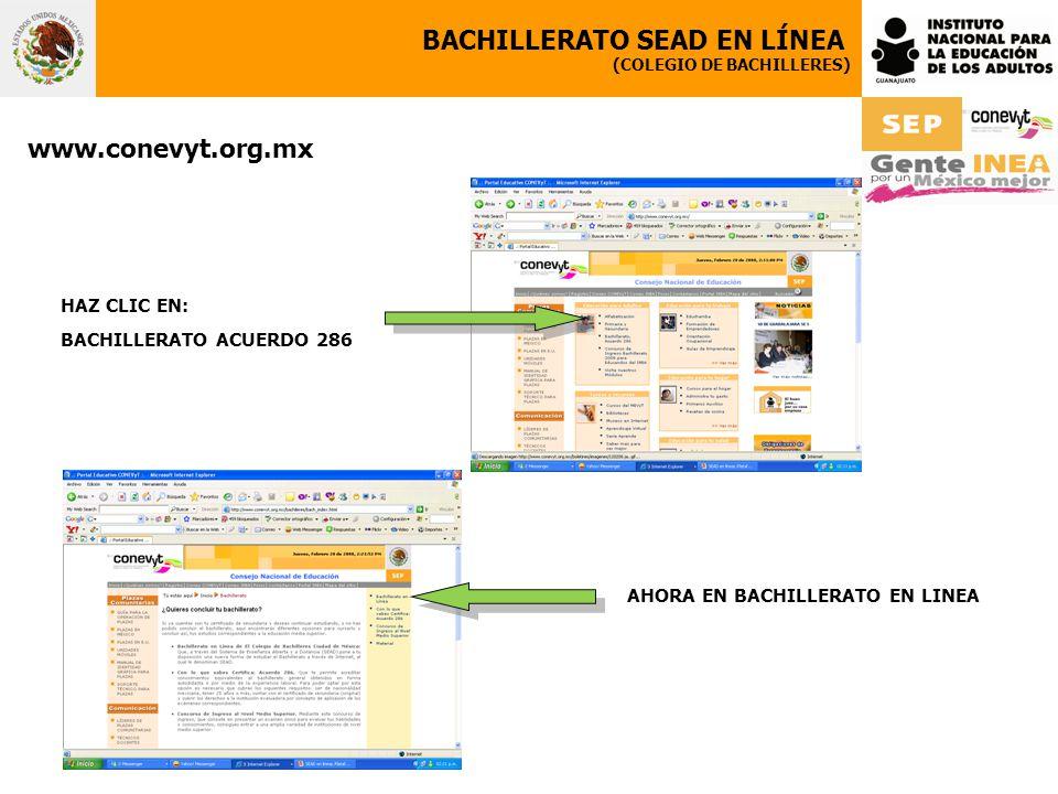 BACHILLERATO SEAD EN LÍNEA (COLEGIO DE BACHILLERES) www.conevyt.org.mx HAZ CLIC EN: BACHILLERATO ACUERDO 286 AHORA EN BACHILLERATO EN LINEA
