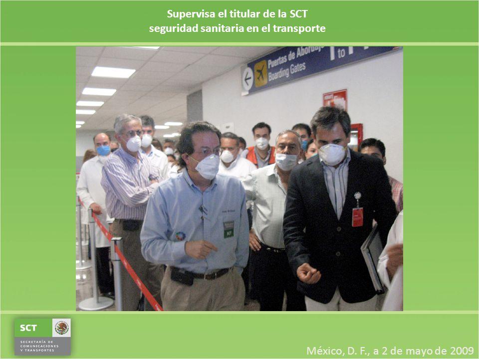 Supervisa el titular de la SCT seguridad sanitaria en el transporte México, D.