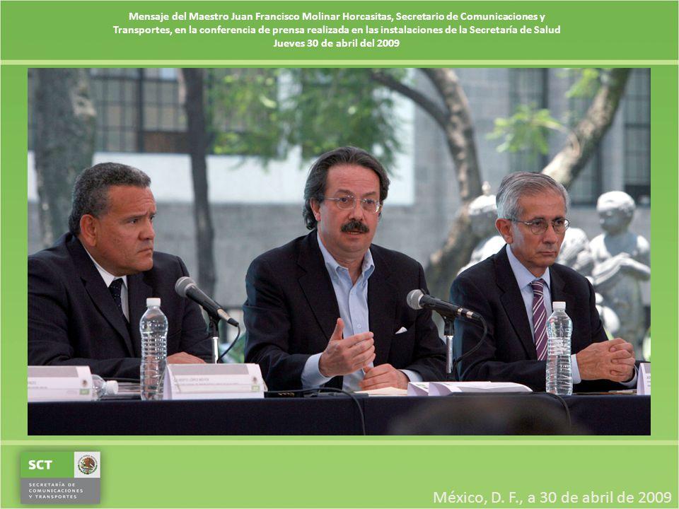 Mensaje del Maestro Juan Francisco Molinar Horcasitas, Secretario de Comunicaciones y Transportes, en la conferencia de prensa realizada en las instal