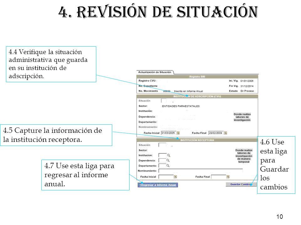 10 4.4 Verifique la situación administrativa que guarda en su institución de adscripción.