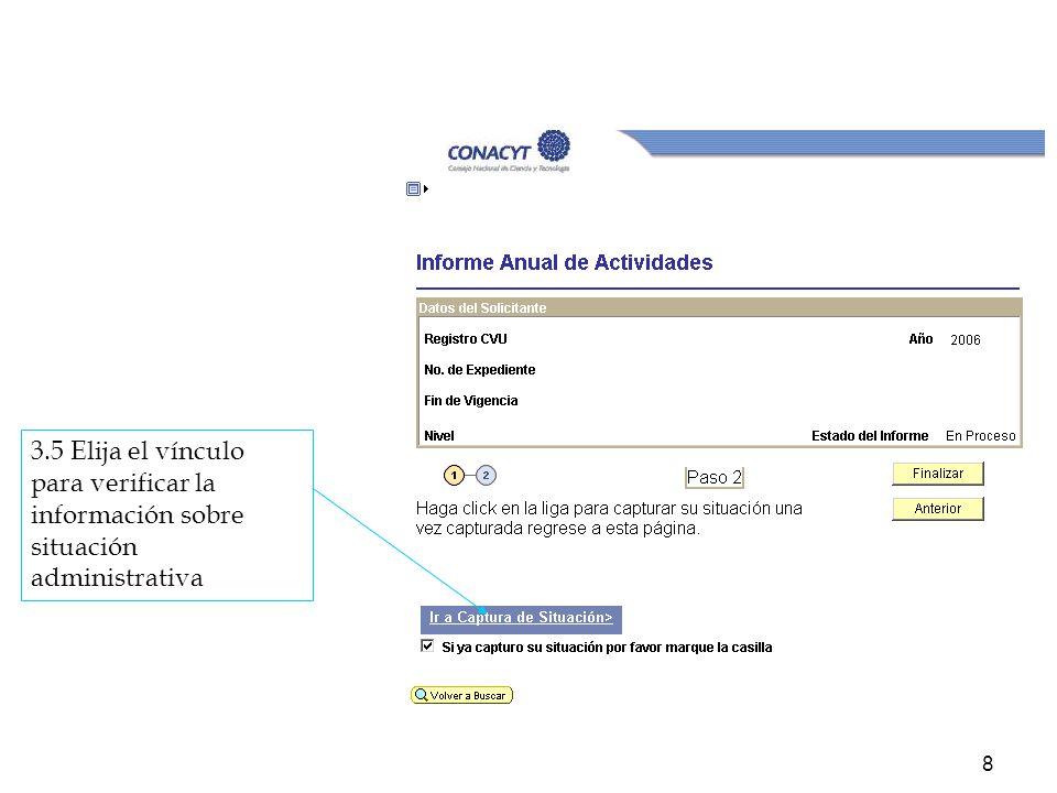 8 3.5 Elija el vínculo para verificar la información sobre situación administrativa