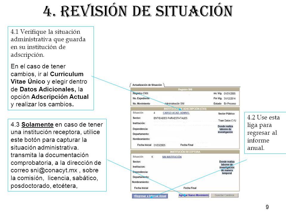 9 4.1 Verifique la situación administrativa que guarda en su institución de adscripción.