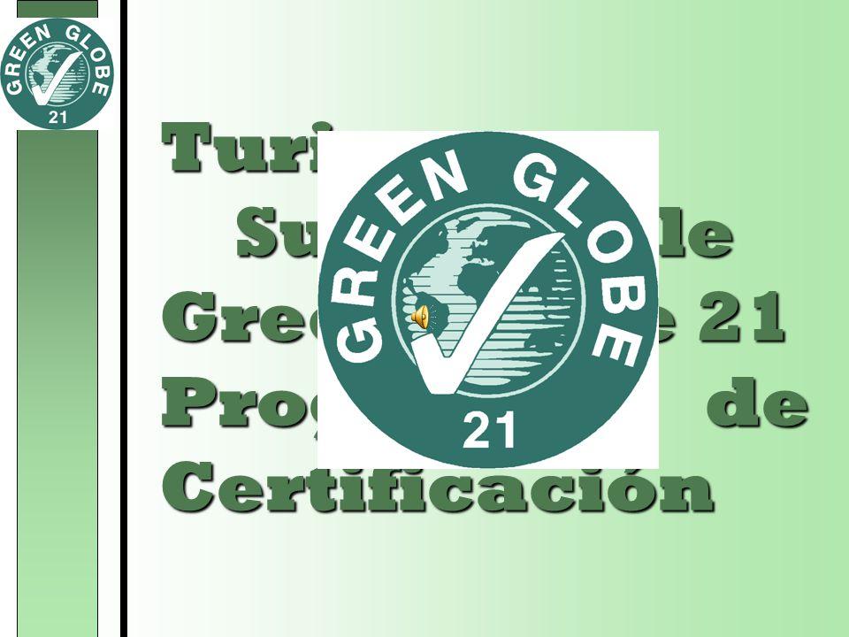 Turismo Sustentable Green Globe 21 Programa de Certificación