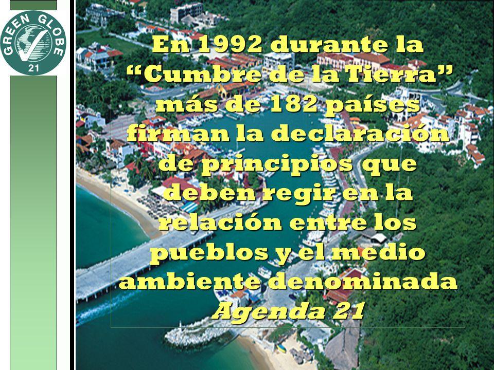 En 1992 durante la Cumbre de la Tierra más de 182 países firman la declaración de principios que deben regir en la relación entre los pueblos y el med