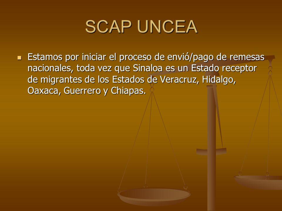 SCAP UNCEA Estamos por iniciar el proceso de envió/pago de remesas nacionales, toda vez que Sinaloa es un Estado receptor de migrantes de los Estados
