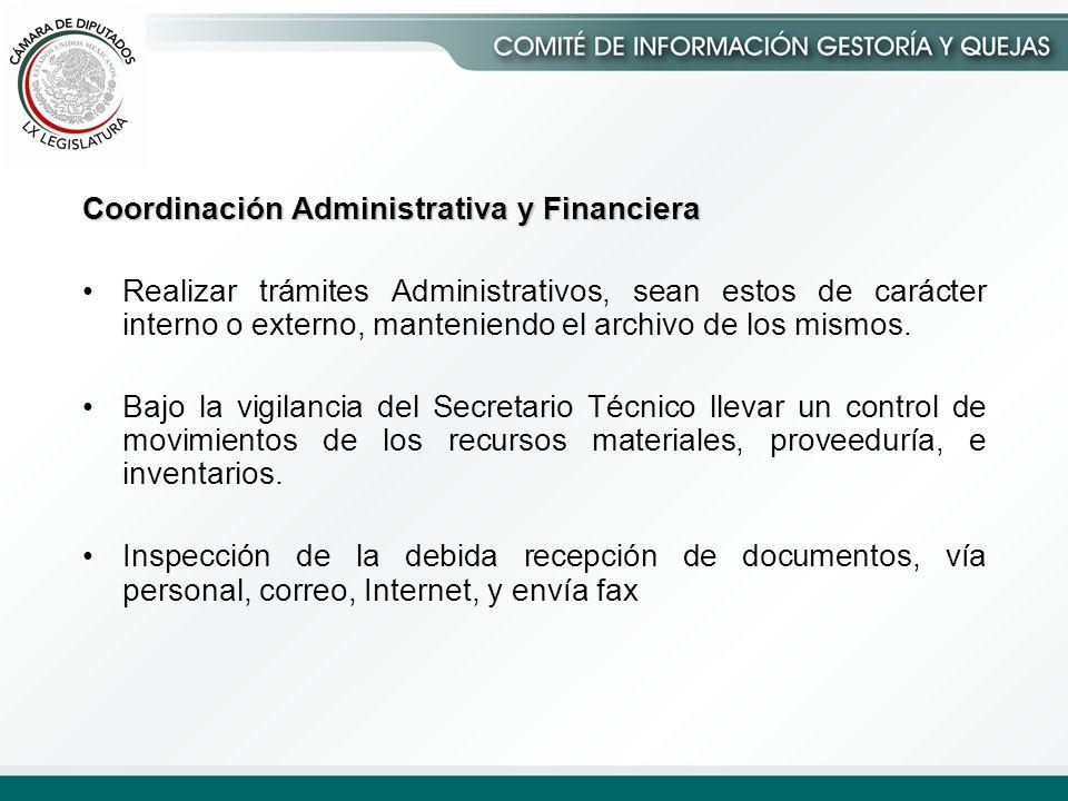 Coordinación Administrativa y Financiera Realizar trámites Administrativos, sean estos de carácter interno o externo, manteniendo el archivo de los mismos.