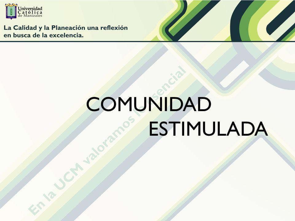 COMUNIDAD ESTIMULADA