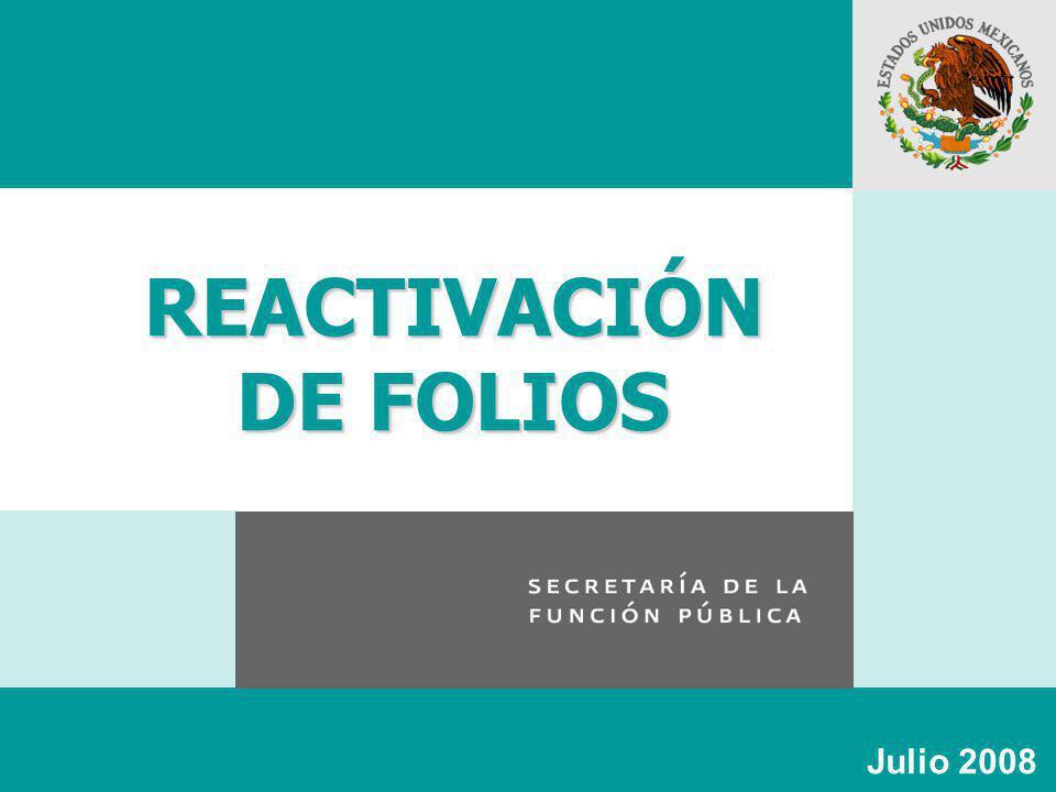 REACTIVACIÓN DE FOLIOS Julio 2008