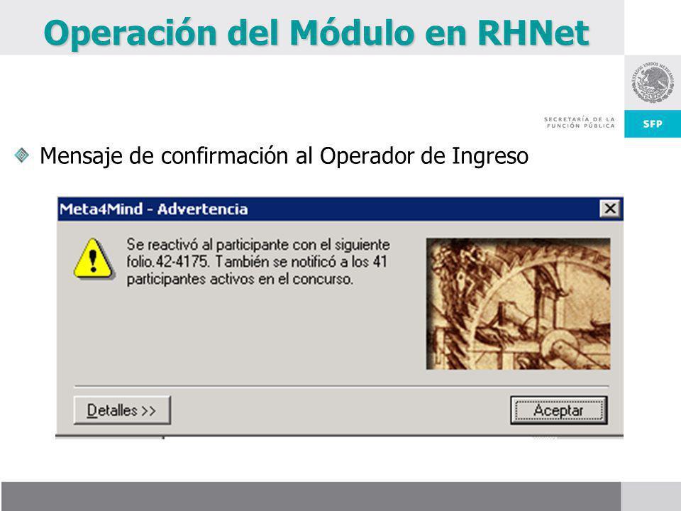 Operación del Módulo en RHNet Mensaje de confirmación al Operador de Ingreso