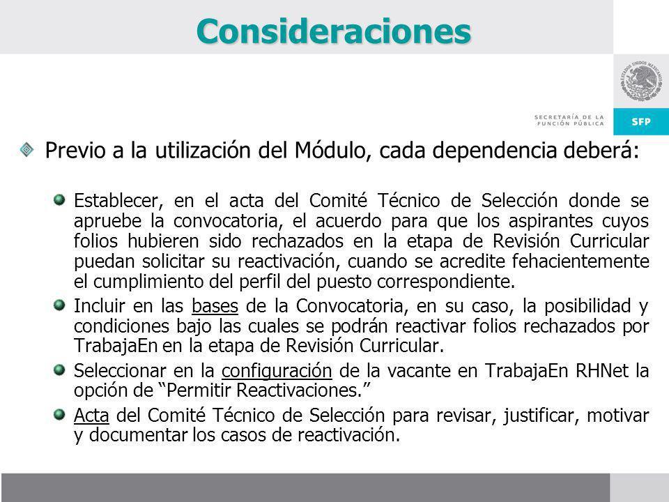 Consideraciones Previo a la utilización del Módulo, cada dependencia deberá: Establecer, en el acta del Comité Técnico de Selección donde se apruebe l