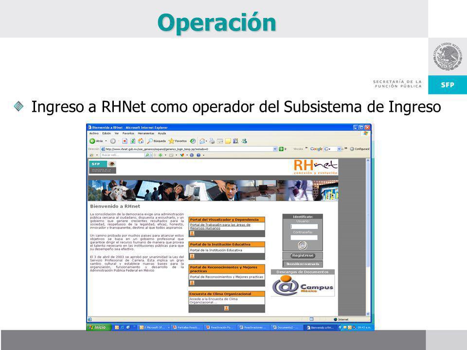 Operación Ingreso a RHNet como operador del Subsistema de Ingreso
