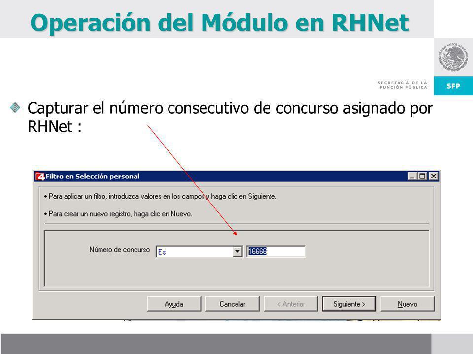 Capturar el número consecutivo de concurso asignado por RHNet :