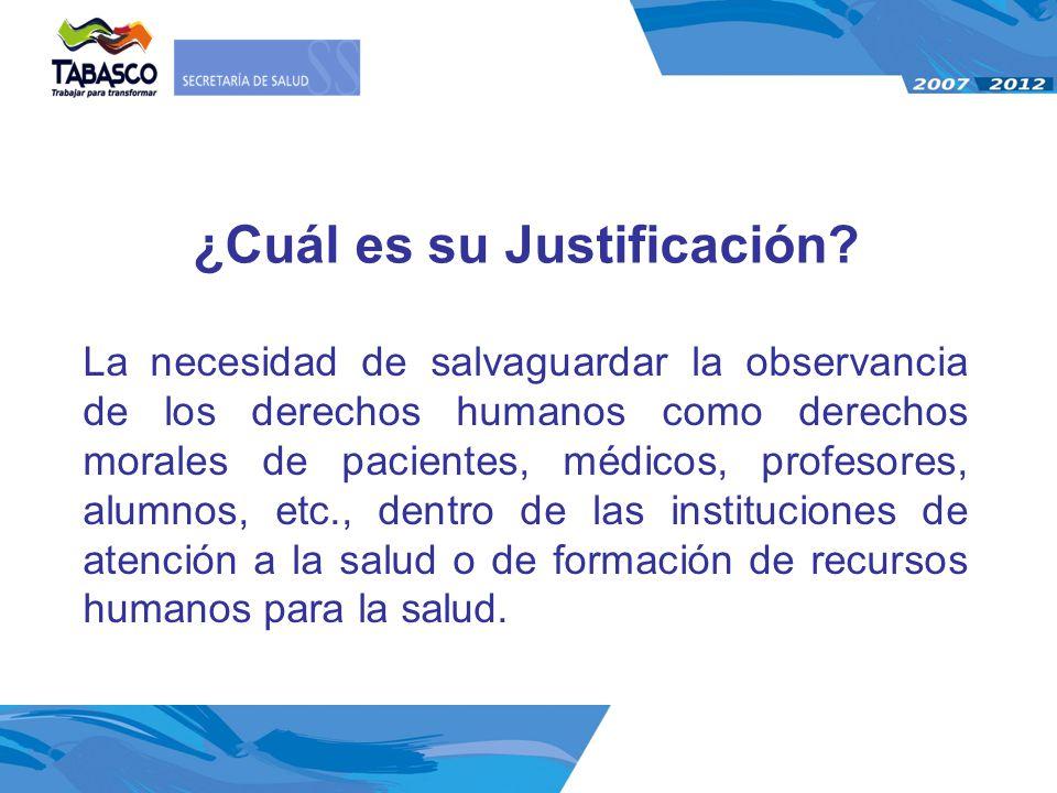 La necesidad de salvaguardar la observancia de los derechos humanos como derechos morales de pacientes, médicos, profesores, alumnos, etc., dentro de