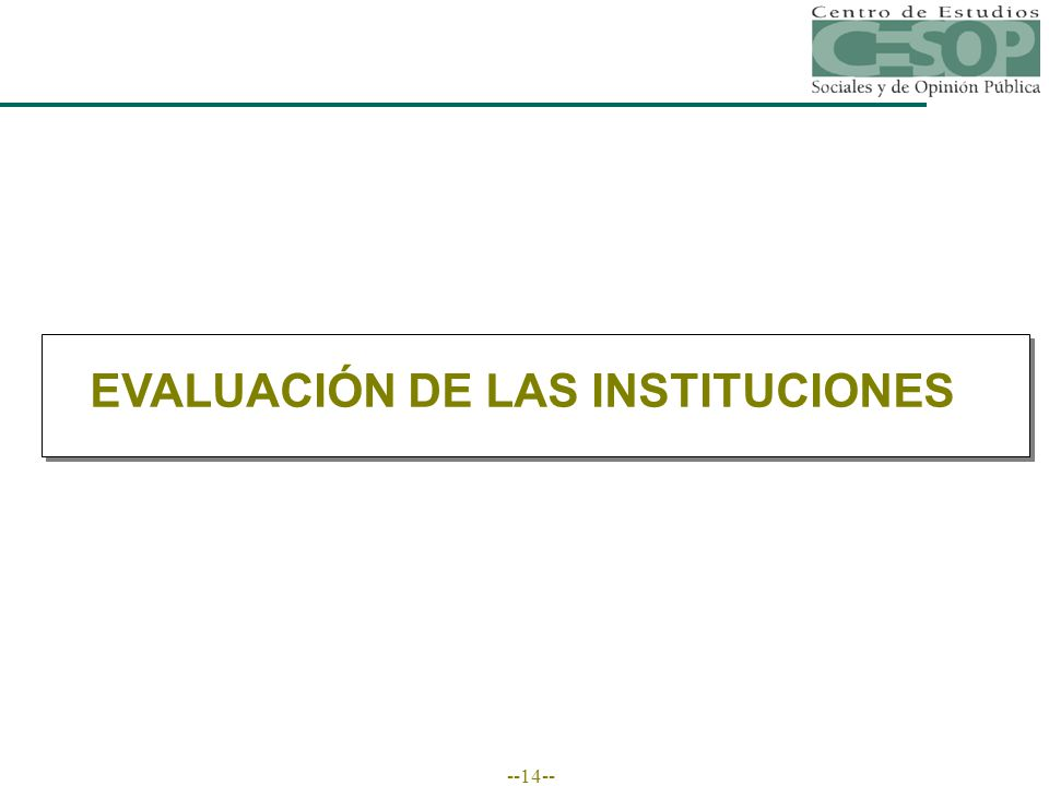 --14-- EVALUACIÓN DE LAS INSTITUCIONES