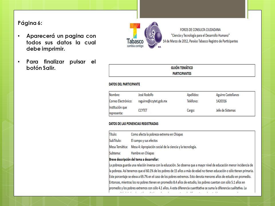 Página 6: Aparecerá un pagina con todos sus datos la cual debe imprimir.