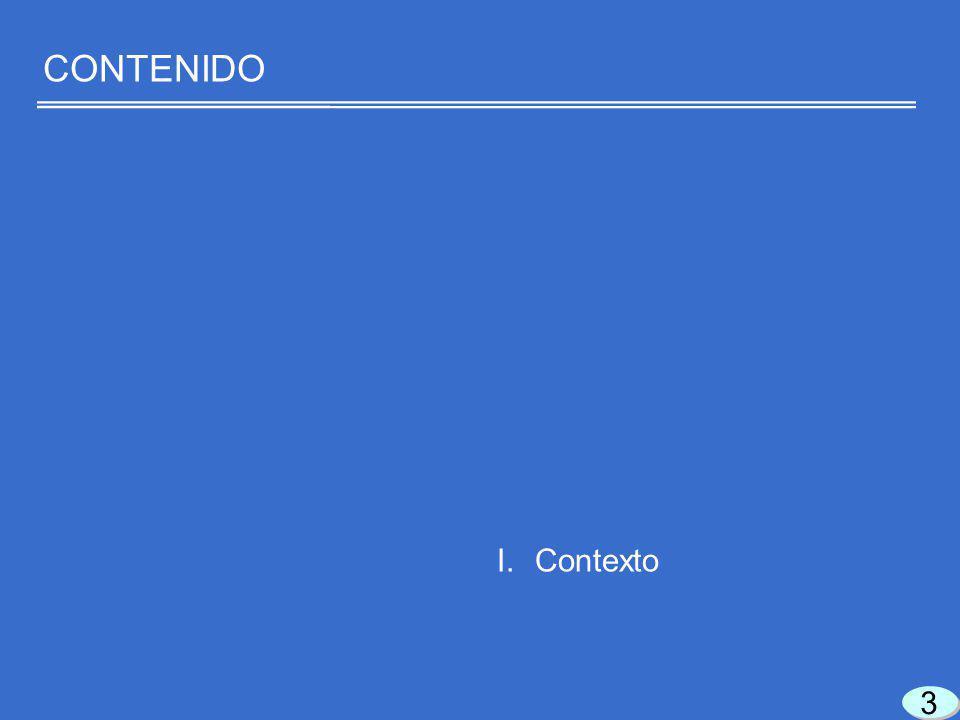 3 3 I. Contexto CONTENIDO