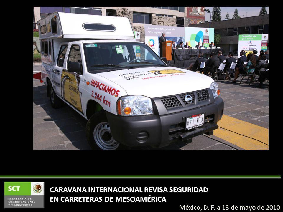CARAVANA INTERNACIONAL REVISA SEGURIDAD EN CARRETERAS DE MESOAMÉRICA México, D.