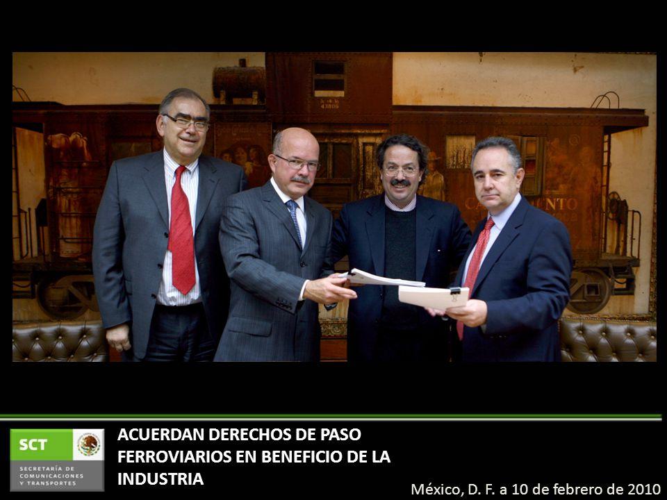 ACUERDAN DERECHOS DE PASO FERROVIARIOS EN BENEFICIO DE LA INDUSTRIA México, D.