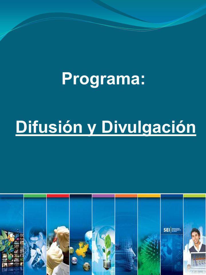 Programa: Difusión y Divulgación