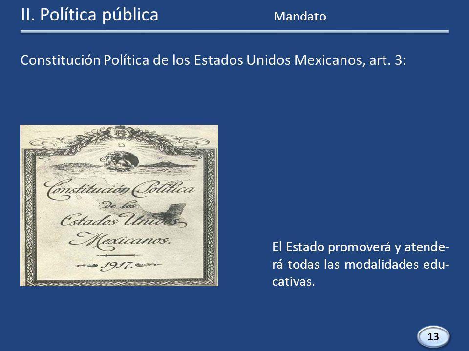 II. Política pública Constitución Política de los Estados Unidos Mexicanos, art.