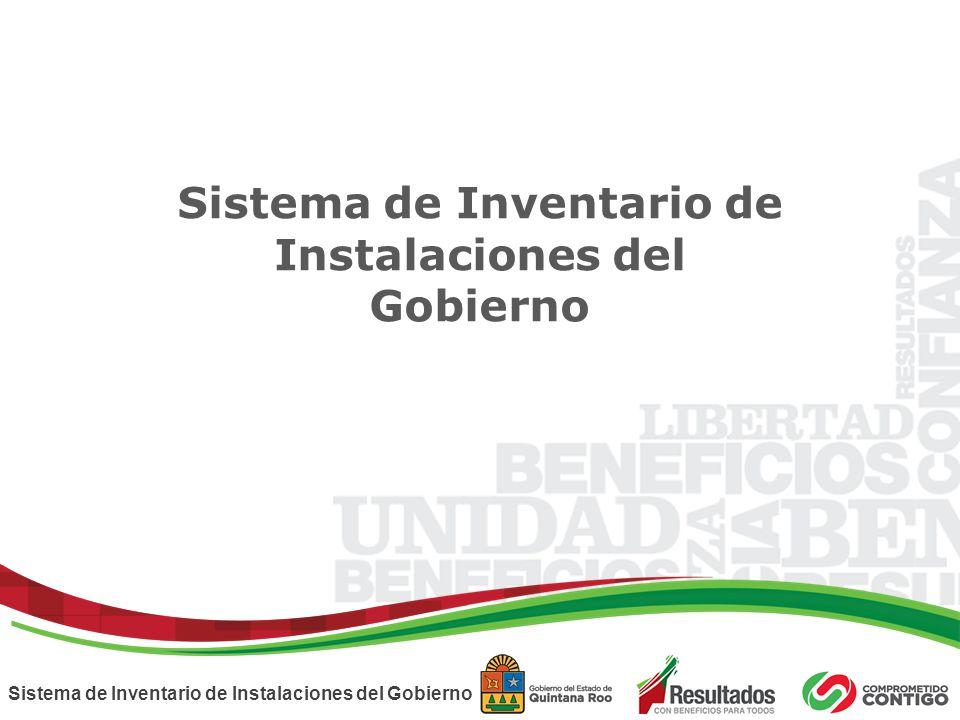 Sistema de Inventario de Instalaciones del Gobierno Sistema de Inventario de Instalaciones del Gobierno