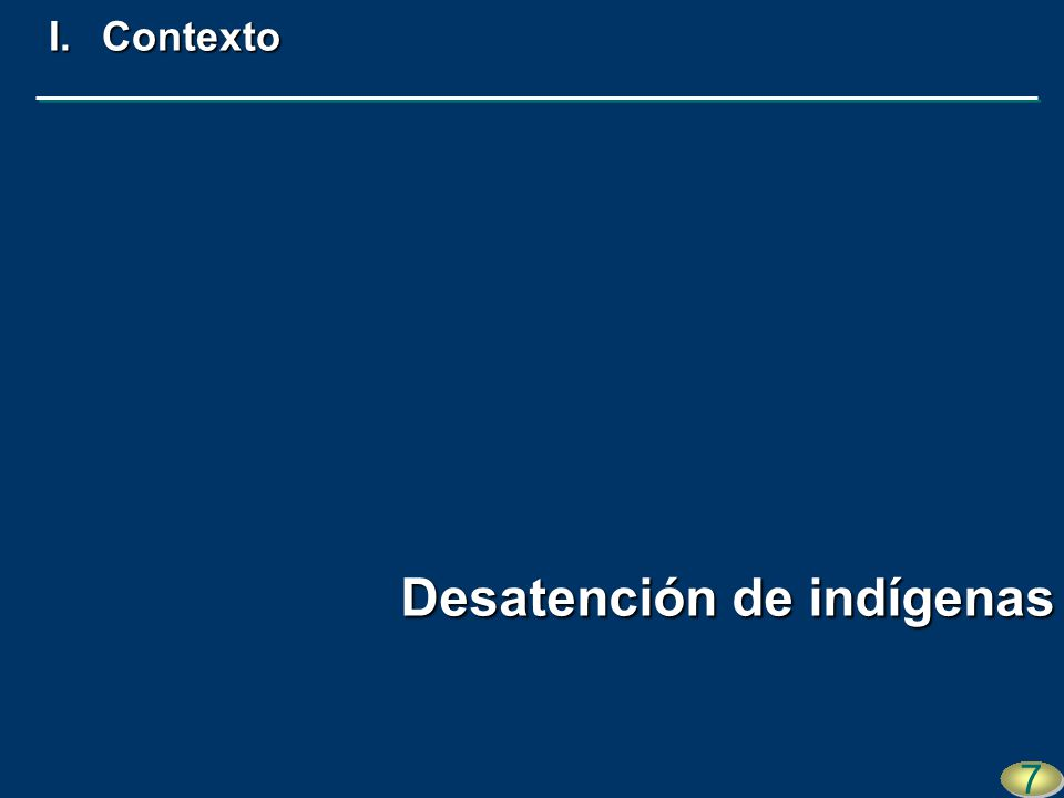 Ausencia de garantías de acceso a la juris- dicción de los estadosAusencia de garantías de acceso a la juris- dicción de los estados 18 I.Contexto Desprotección de indígenas