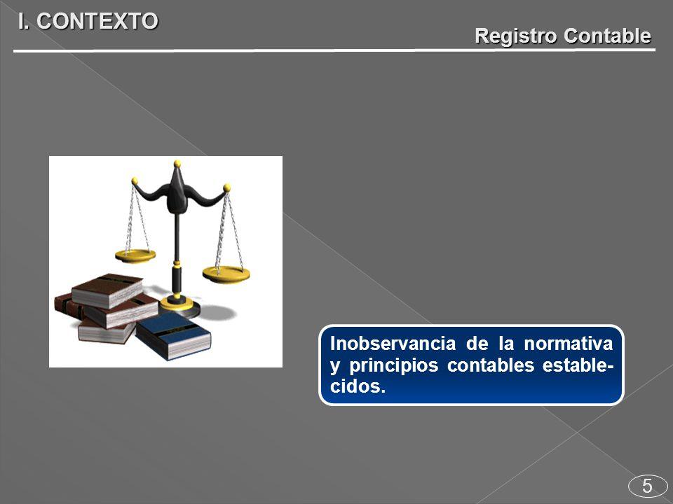5 Inobservancia de la normativa y principios contables estable- cidos.