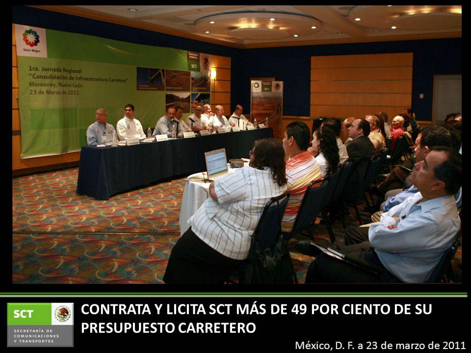 CONTRATA Y LICITA SCT MÁS DE 49 POR CIENTO DE SU PRESUPUESTO CARRETERO México, D.