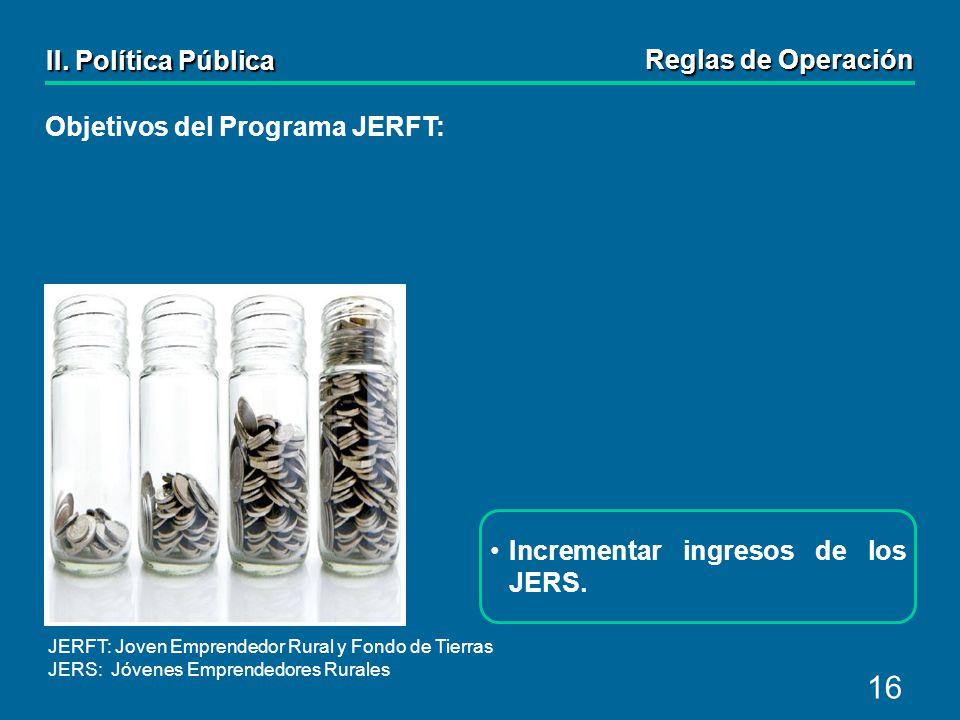 16 Incrementar ingresos de los JERS.II.