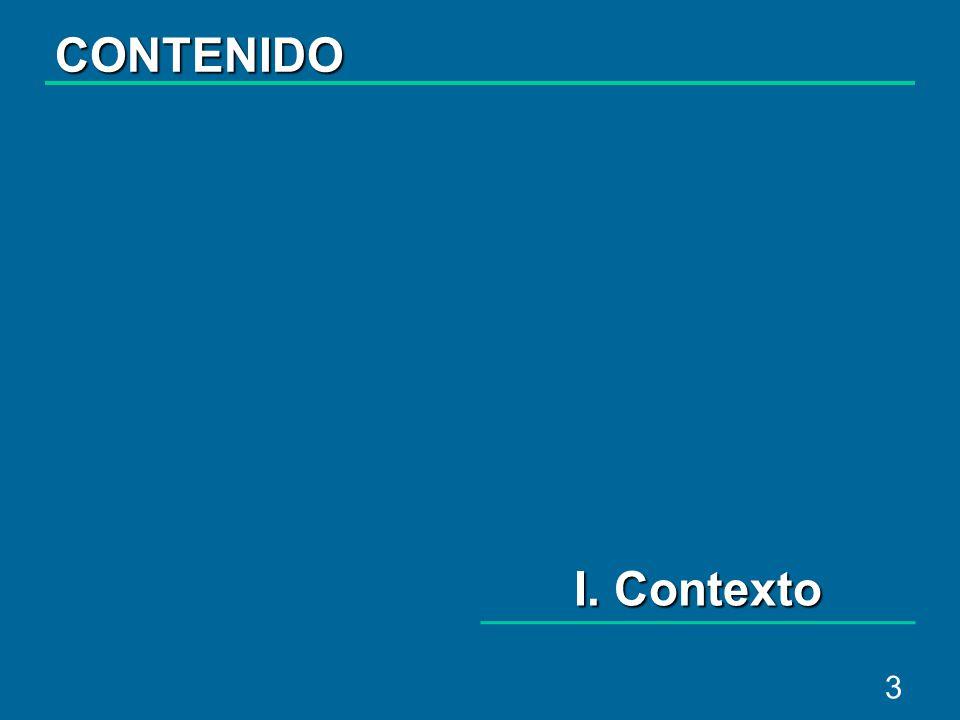 3 I. Contexto CONTENIDO