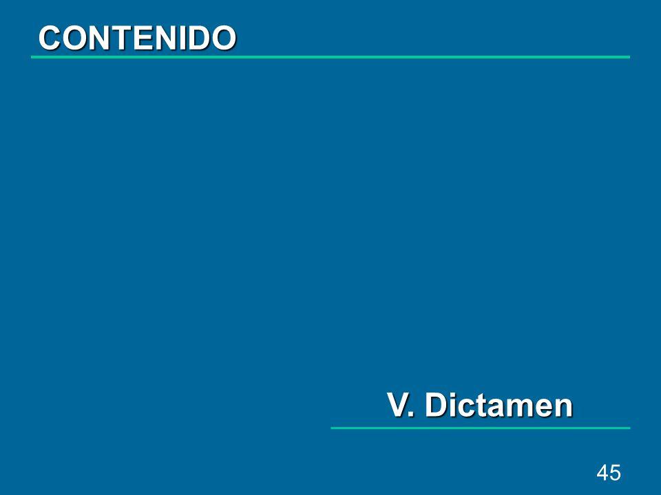 45 V. Dictamen CONTENIDO