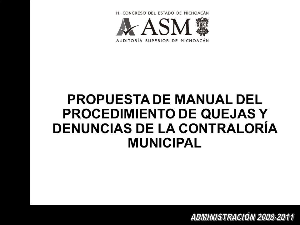 PROPUESTA DE MANUAL DEL PROCEDIMIENTO DE QUEJAS Y DENUNCIAS DE LA CONTRALORÍA MUNICIPAL