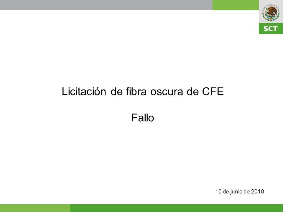 Licitación de fibra oscura de CFE Fallo 10 de junio de 2010