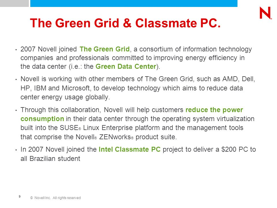 © Novell Inc. All rights reserved 9 The Green Grid & Classmate PC.
