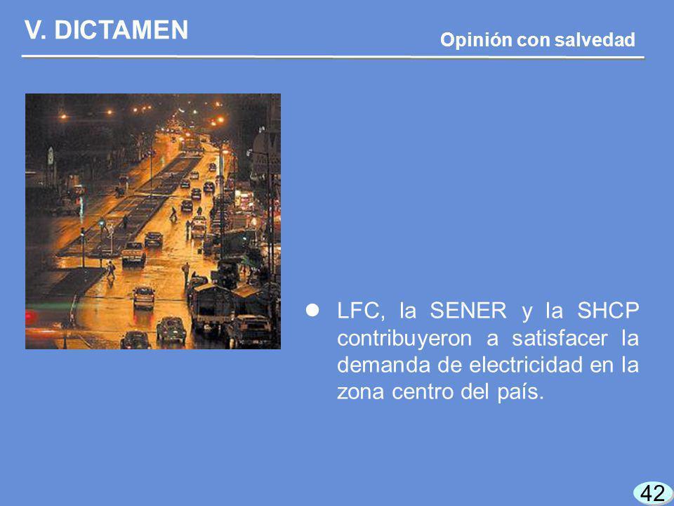 42 LFC, la SENER y la SHCP contribuyeron a satisfacer la demanda de electricidad en la zona centro del país.