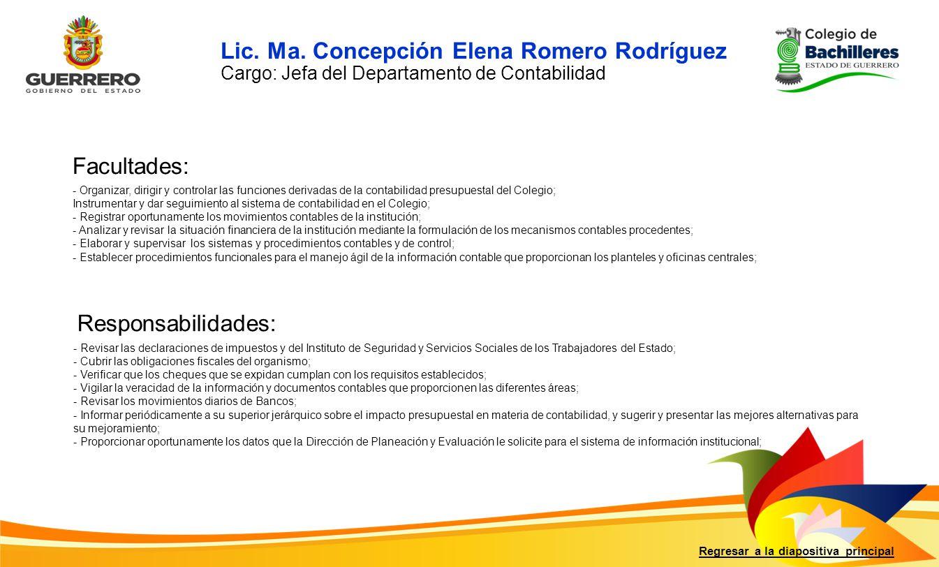 Facultades: Responsabilidades: Regresar a la diapositiva principal - Revisar las declaraciones de impuestos y del Instituto de Seguridad y Servicios S