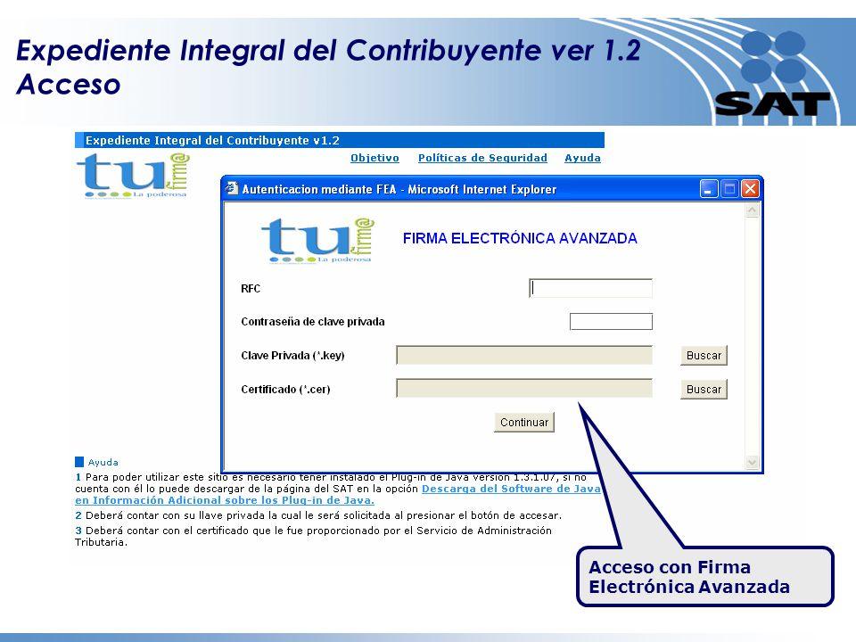 Expediente Integral del Contribuyente ver 1.2 Acceso Acceso con Firma Electrónica Avanzada