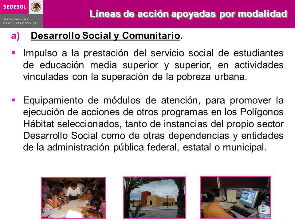 a)Desarrollo Social y Comunitario. Impulso a la prestación del servicio social de estudiantes de educación media superior y superior, en actividades v