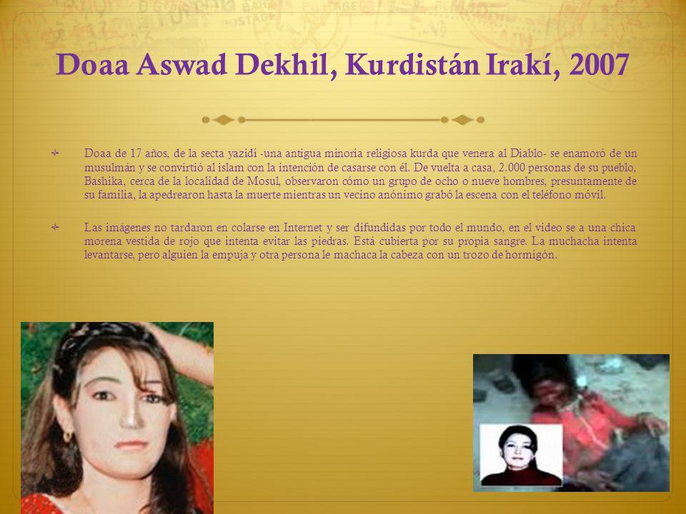 Doaa Aswad Dekhil, Kurdistán Irakí, 2007 Doaa de 17 años, de la secta yazidí -una antigua minoría religiosa kurda que venera al Diablo- se enamoró de