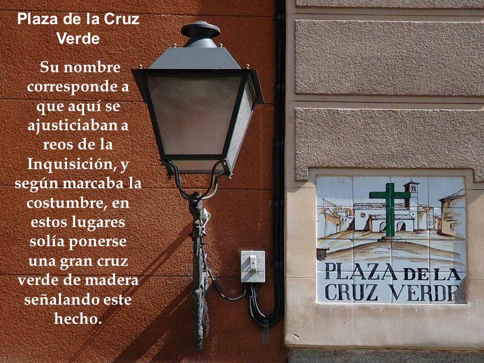 La Plaza del Humilladero El nombre de esta plaza viene de esta costumbre En la Edad Media, éste era el límite de Madrid, a pocos pasos se encontraba u