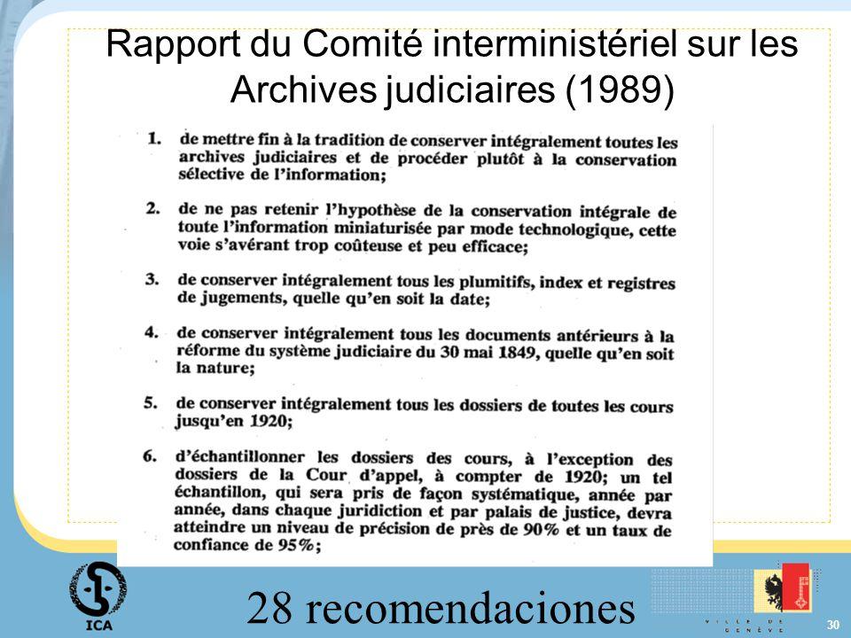 30 Rapport du Comité interministériel sur les Archives judiciaires (1989) 28 recomendaciones