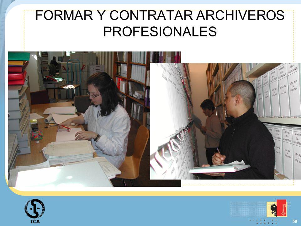 58 FORMAR Y CONTRATAR ARCHIVEROS PROFESIONALES