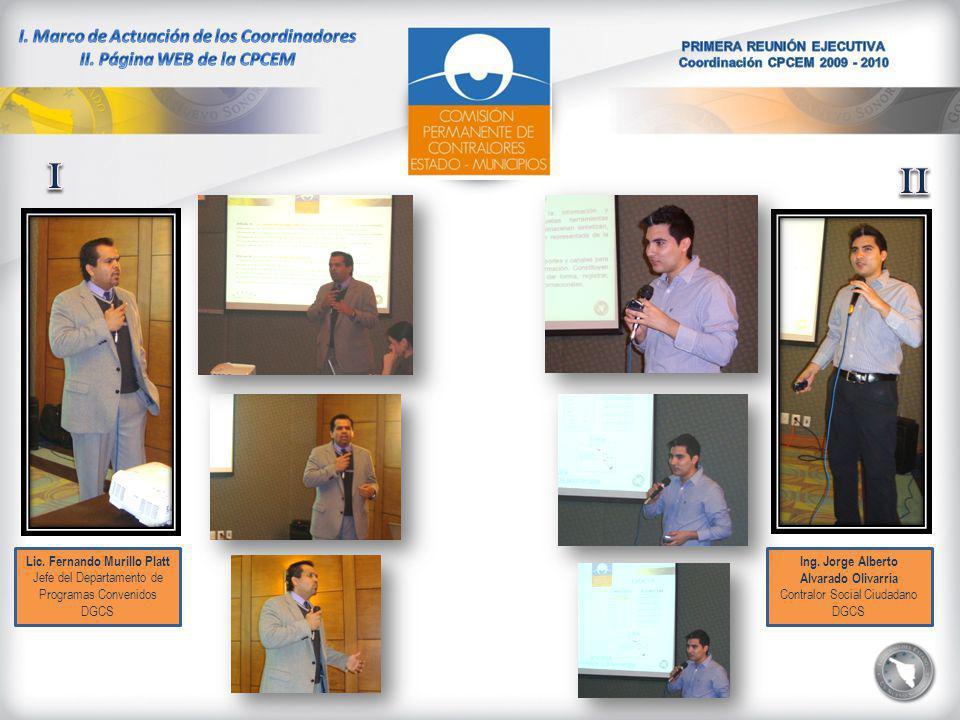 Lic. Fernando Murillo Platt Jefe del Departamento de Programas Convenidos DGCS Ing.