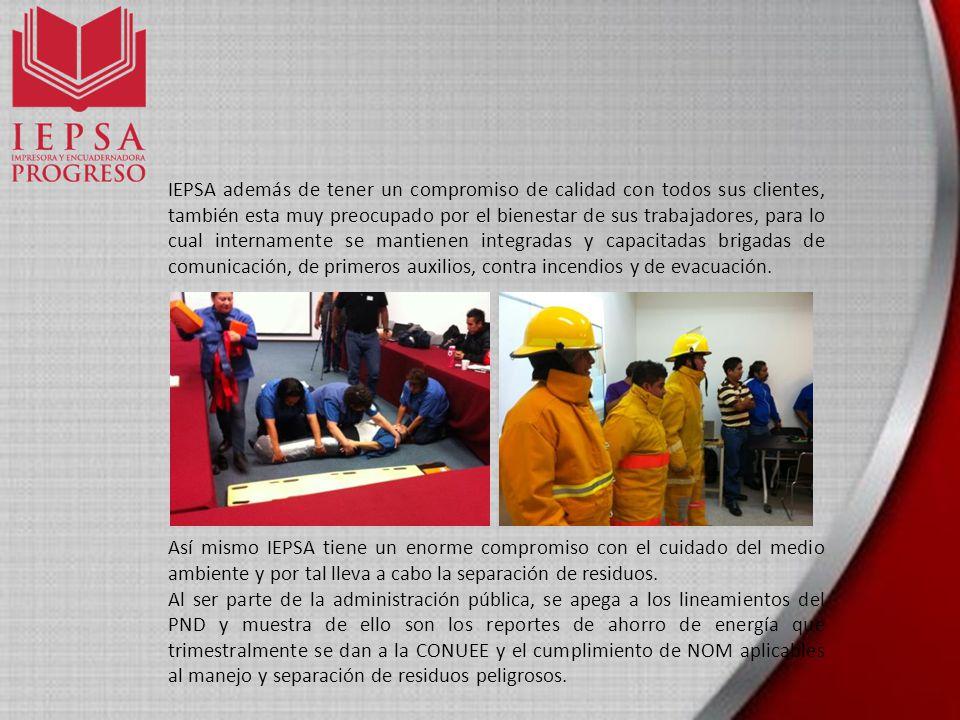 IEPSA además de tener un compromiso de calidad con todos sus clientes, también esta muy preocupado por el bienestar de sus trabajadores, para lo cual internamente se mantienen integradas y capacitadas brigadas de comunicación, de primeros auxilios, contra incendios y de evacuación.