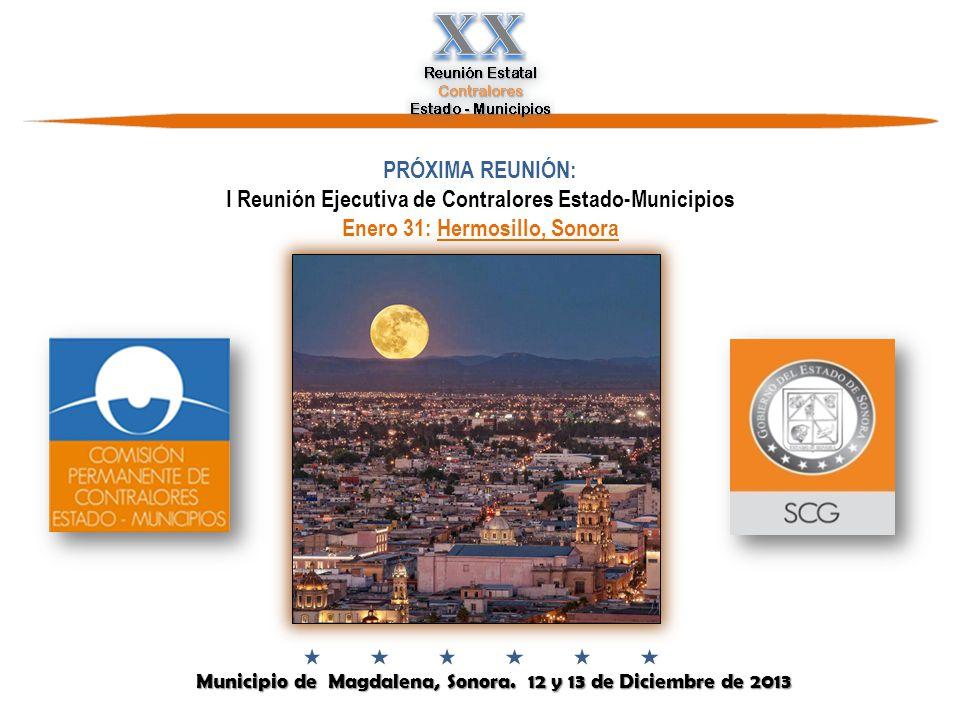 Municipio de Magdalena, Sonora.12 y 13 de Diciembre de 2013 Municipio de Magdalena, Sonora.