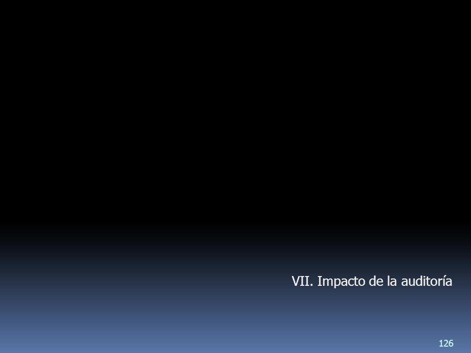 VII. Impacto de la auditoría 126
