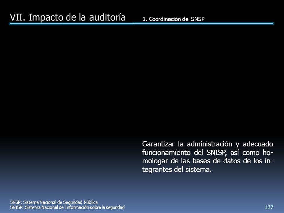 Garantizar la administración y adecuado funcionamiento del SNISP, así como ho- mologar de las bases de datos de los in- tegrantes del sistema.