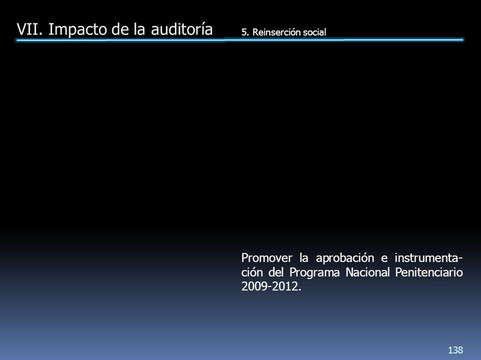 Promover la aprobación e instrumenta- ción del Programa Nacional Penitenciario 2009-2012.