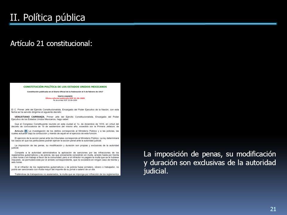 La imposición de penas, su modificación y duración son exclusivas de la autoridad judicial.
