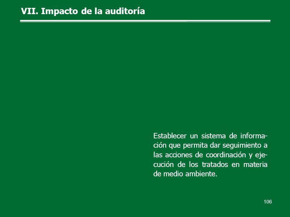 106 Establecer un sistema de informa- ción que permita dar seguimiento a las acciones de coordinación y eje- cución de los tratados en materia de medio ambiente.